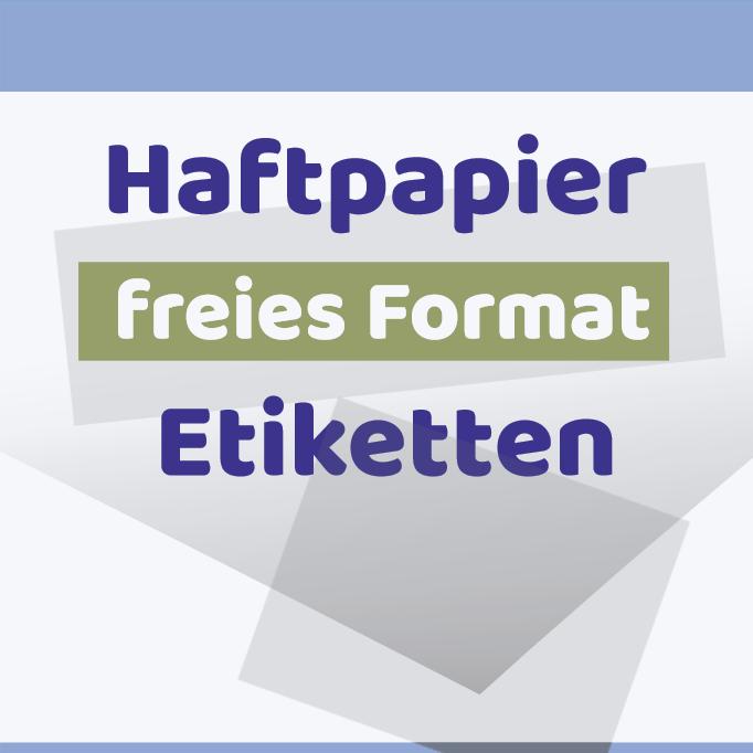 Haftetiketten freies Format